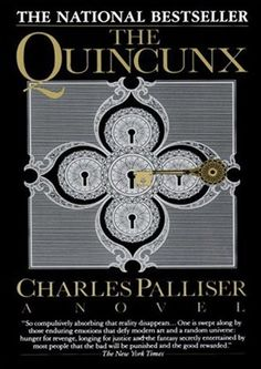 """Charles Palliser's """"The Quincunx,"""" a classic complete with nineteenth-century themes and contemporary literary devices."""