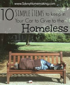 As a believer, we must be prepared in and out of season to love and serve those in need.  Here are 10 simple items to keep on hand to help the homeless.