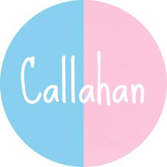 Callahan - unisex country name!