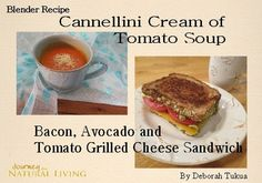 Cream of Tomato Soup and a Bacon, Tomato and Avocado Grilled Cheese ...