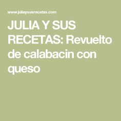 JULIA Y SUS RECETAS: Revuelto de calabacin con queso Barbacoa, Queso, Balsamic Vinegar, Ribs, Turkey Bird, Tasty, Cooking, Barbecue