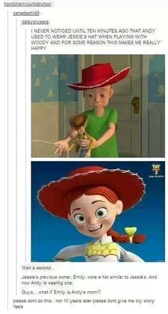 Pixar theory - Jessie belonged to Andy's mom! Not really Disney but....