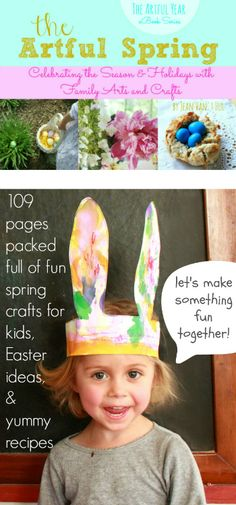 The Artful Spring eBook - Awesome spring crafts for kids and families, Easter ideas, and yummy recipes (P.S. It's on sale this week!)