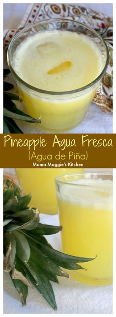 Pineapple Agua Fresca, or Agua de Piña, is a refreshing and light beverage from our friends in Mexico. Delicious and perfect during the warmer months. By Mama Maggie's Kitchen #aguafresca #pineapple #pina #mexicanfood #mexicanrecipe #recipe