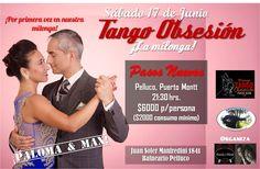 Afiche promocional de Milonga Tango Obsesión de Puerto Montt, Chile de Junio 2017. Exhibición de Paloma Berríos y Maximiliano Alvarado.