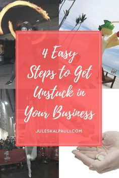 How to get unstuck in your business| how to get unstuck| WorldVentures| Dream Trips| how to get unstuck in life| get unstuck in your home business| get unstuck in your network marketing business| Juleskalpauli| Your Power Echoes