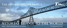 The Astoria-Megler Bridge : Astoria's bridge to the world, by the Oregon Department of Transportation
