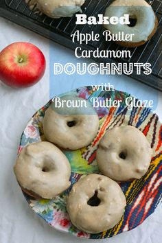 Baked Apple Butter Cardamom Doughnuts with Brown Butter Glaze ...