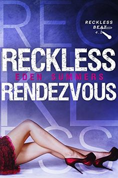 Reckless Rendezvous (Reckless Beat Book 6) by Eden Summers http://smile.amazon.com/dp/B014EWILP0/ref=cm_sw_r_pi_dp_hcS4vb084VJPH