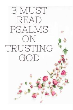 Scriptures on Trusting God | Reading through Psalms