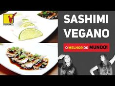 O MELHOR Sashimi Vegano do Mundo – Kiss Your Fish Goodbye – Vegan Sashimi – VIEWGANAS - YouTube