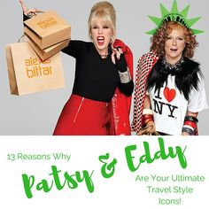 13 Reasons Why Patsy & Eddy Are Your Ultimate Travel Style Icons! | Minka Guides