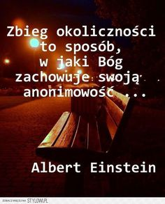 Stylowi.pl - Odkrywaj, kolekcjonuj, kupuj Sad Quotes, Words Quotes, Life Quotes, Inspirational Quotes, Serious Quotes, Truth Of Life, Bullet Journal Ideas Pages, Albert Einstein, Cool Words
