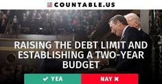 Does Congress Need to Pass a Two-Year Budget that Raises the Debt Limit? Vote! #Budgets #BusinessCoopted #Bills #Economy #MedicareMedicaid #InternationalTradeandAffairs #Government #FederalAgencies #Families #PoliticalGroups #PrivateSector #SocialSecurity #Wages #politics #countable