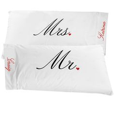 Mr. & Mrs. Pillowcases; personalize up to 10characters per pillow. 24.99 set.
