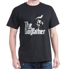 The Dogfather T-Shirt - Gift Ideas for Dog Lovers (CafePress.com)