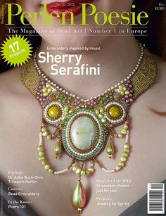 Perlen Poesie #12, German with English insert, available in the US at www.Perlen-Poesie.us. This issue features artist Sherry Serafini and 17 bead projects.