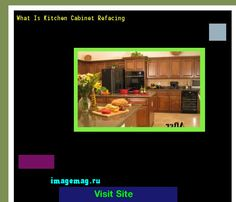 What Is Kitchen Cabinet Refacing 171937 - The Best Image Search