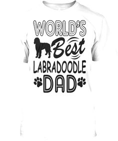 Labradoodle, Dads, Mens Tops, T Shirt, Women, Fashion, Supreme T Shirt, Moda, Tee Shirt