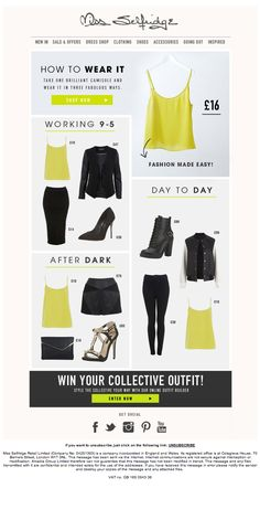 Hats off to fashion retailer Miss Selfridge for putting a different spin on their 'How to wear it' campaign.  Standard fashion emails group items into categories such as tops, shoes, accessories etc...  Miss Selfridge have put a great twist on this by focusing on a single product and showing how to mix & match it with others.  This then links off to their online 'outfit builder'. Genius!  Shame about the lack of mobile support though.