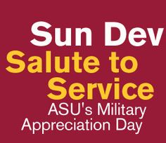 Sun Devil Salute to Service game on Nov. 17 against Washington State.