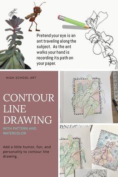 Distance Learning Middle or High School Art Contour Line Contour Line Drawing, Drawing Drawing, Life Drawing, Succulents Drawing, Preschool Art Activities, Watercolor Art Lessons, Recycled Art Projects, Step By Step Watercolor, High School Art