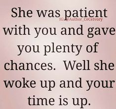 are you going to wait for this to happen cus if you keep on waiting you will wake up and feel very stupid for letting time go by letting her go just cus you couldn't get of your high horse! True Quotes, Great Quotes, Quotes To Live By, Inspirational Quotes, Qoutes, Karma Quotes Truths, Lessons Learned, Life Lessons, Just In Case