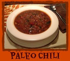 Easy Paleo Chili.  Absolutely delicious and rich in nutrients! , By Jenny www.aunaturalenutrition.com