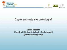 Czym zajmuje się onkologia?