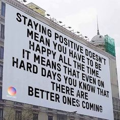 """""""Staying positive doesn't mean you have to be happy all the time. It means that even on hard days you know there are better ones coming. Here's to all the better days 🌈💕🌼 Stay Positive Quotes, Positive Images, Staying Positive, Positive People, Positive Mindset, Positive Attitude, Positive Thoughts, Quotes To Live By, Me Quotes"""
