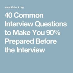 40 Common Interview Questions to Make You Prepared Before the Interview Job Recruitment and learning how to work from home in Common Job Interview Questions, Job Interview Preparation, Interview Skills, Job Interview Tips, Job Interviews, Management Interview Questions, Assistant Principal Interview Questions, Situational Interview Questions, Scrappy Quilts