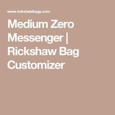 Medium Zero Messenger | Rickshaw Bag Customizer