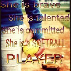 She is a softball player