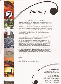 Uitnodigingsbrief uit december 2003 voor de opening van het nieuwe C7 pand aan de Steenstilstraat in Groningen.