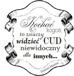 01. Walentynkowo - miłosne Dad Quotes, Happy Together, This Is Love, Digital Stamps, Inspire Me, Quote Of The Day, Cardmaking, Cool Pictures, Decoupage
