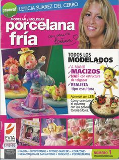 Cold Porcelain magazine 1 (2010)  by Leticia Suarez del Cerro (Spanish) Projects Step by Step - Porcelana fria - Biscuit - Clay