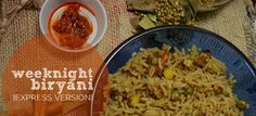 weeknight biryani {express version}