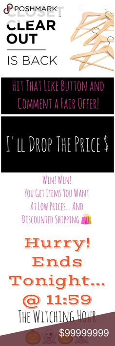 "Poshmark is Having ""Closet Clear Out Again"" Poshmark is Having ""Closet Clear Out"" Again for 1 Day ONLY.....! If There's Something or Things You're Wanting From My Closet. Let's Talk! Go Like The Item and Come Back Here and Tell Me What Fair Price You want To Pay ... I'll Drop The Price and You Get Discounted Shipping On Top Of an Amazing Price Drop ✨❤️  Go Hit Those Like Buttons and Help Me Make More Room For New Items Coming ......❤️ Closet Clear Out! Other"