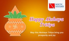 #HappyAkshayTritiya  May this auspicious day of Akshaya Tritiya bring you good luck and success that never diminishes. Happy Akshaya Tritiya.  #NoeticSystems #AkshayaTritiya2016 #AkshayaTritiya