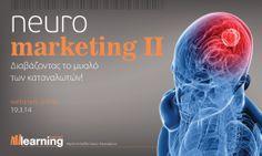 Webinar Neurοmarketing II, πρακτικές συμβουλές για όλους τους επιχειρηματίες.  http://www.learningevolution.gr/index.php/webinars/neuromarketing2-webinar