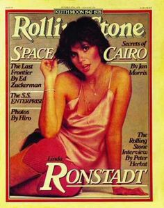 Linda Rondstadt on the cover of Rolling Stone, 1978.