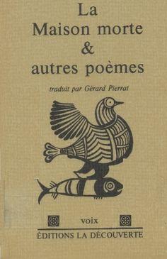 La maison morte ; et autres poèmes / Yannis Ritsos ; traduit du grec par Gérard Pierrat - Paris : François Maspero, 1972