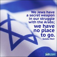Jewish Quote of the Day: We Jews Have A Secret Weapon http://www.aish.com/quotations/325293451.html via @http://twitter.com/yourjudaism