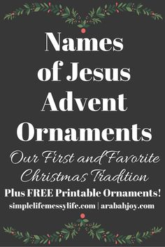 Celebrate Christ this season with these Names of Jesus Advent Ornaments - Arabah