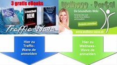 Die WAVE-Portal für schnelle virale Traffic   http://traffic-wave.de und http://wellness-wave.de