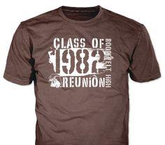 Class Reunion stock design on olive green t-shirts High School Class Reunion, High School Classes, Reunion Tshirt Design, Class Reunion Decorations, Olive Green T Shirt, Custom T, Custom Clothes, Printed Shirts, Shirt Designs