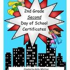 Do you celebrate the SECOND day of SECOND grade?  If so, you can recognize that your students had a SUPER second day of 2nd grade with these super hero/kid themed certificates.  4 kinds included! $