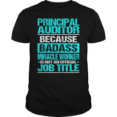 PRINCIPAL AUDITOR BECAUSE BADASS MIRACLE WORKER ISN'T AN OFFICIAL JOB TITLE T-Shirts, Hoodies. Get It Now ==► https://www.sunfrog.com/LifeStyle/PRINCIPAL-AUDITOR--BADASS-OLD-Black-Guys.html?id=41382