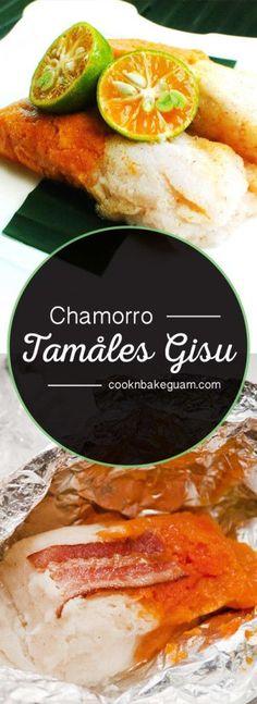 tamales gisu cook n bake guam pinterest