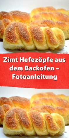 Cinnamon yeast braids from the oven - photo instructions-Zimt Hefezöpfe aus dem Backofen – Fotoanleitung Delicious homemade yeast pastries in cinnamon sugar … - Easy Cake Recipes, Cupcake Recipes, Snack Recipes, Snacks, Chocolate Cake Recipe Easy, Cheese Appetizers, Food Cakes, Smoothie Recipes, Sweet Tooth